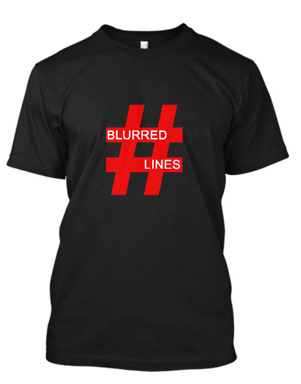 New Blurred Lines Robin Thicke Hash Tag Pop R & B Tee Shirts Men O-Neck Tees