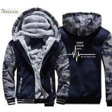 Keep Calm And...Not That Ekg Heart Rate Hoodie Men Funny Sweatshirt Coat Winter Thick Fleece Warm Zipper Camouflage Jacket