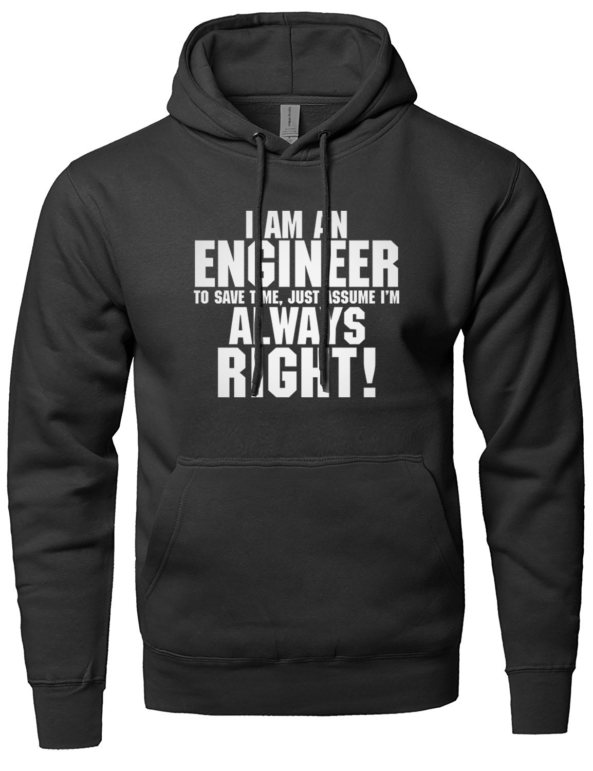 I'm An Engineer Save Time Always Assume I'm Right funny letter print men sweatshirt 2019 new fashion autumn winter hooded male