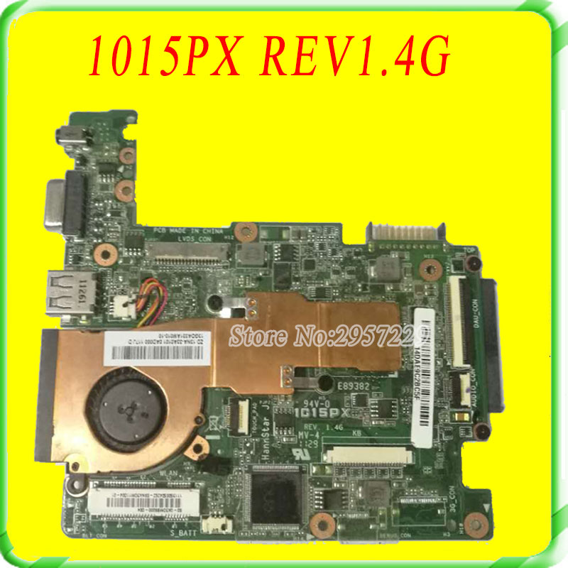 For Asus Motherboard EEE PC 1015PX REV1.4G Mainboard Test 100% Work