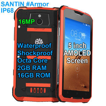 SANTIN #Armor Plus 16G Rugged IP68 Waterproof Shockproof 5″ AMOLED Octa Core 4G LTE Android cell mobile phone Smartphone