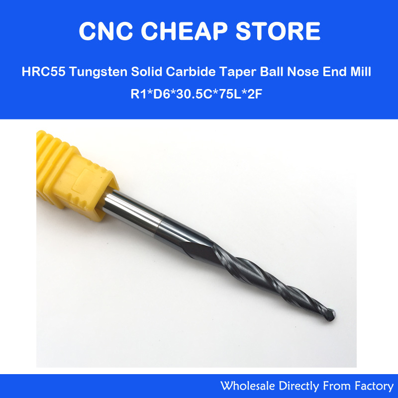 2pcs R1*D6*30.5*75L*2F HRC55 Tungsten solid carbide Taper Ball Nose End Mill cone milling cutter cnc router bit wood knife tool cgs 600s r6 12 75l hrc68 solid tungsten carbide ball nose end mill for high speed cnc machine