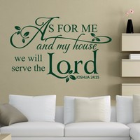 Bible Verse Joshua 24:15 As for me and my house,we will serve the Lord. Scripture Decals Christian Saying 116.84cm x 73.66cm