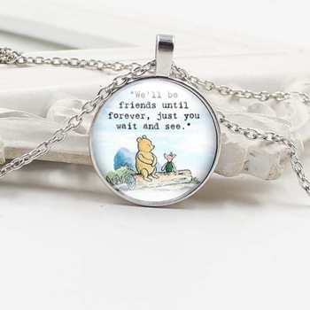 New we will always be friends, only you wait And see bear charm fashion gifts men and women glass round pendant necklace jewelry image
