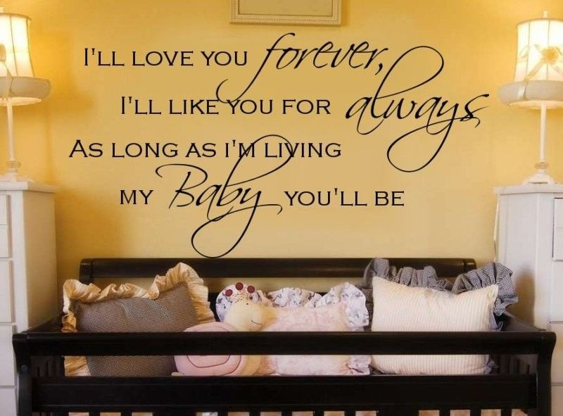 I Ll Love You Forever Book Quotes Prepossessing I'll Love You Forever Vinyl Wall Decal Words Lettering Quote Baby