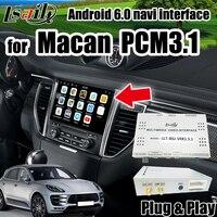 Android 6,0 gps навигатор для Macan Cayenne Porsche PCM 3,1 Интерфейс Android Поддержка беспроводной carplay от Lsailt