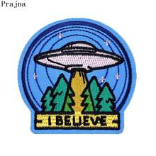 Prajña Ufo Planeet Patches Ik Geloof Diy Kledingstuk Zomer Stijl Borduurwerk Patch Stickers Op Kleding Decoratie Applique Rock Band(China)
