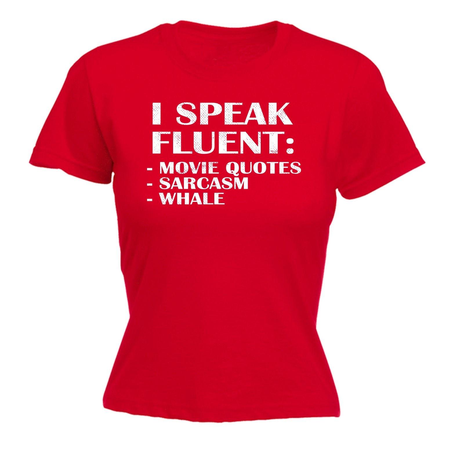 Womens Quotes Speak Fluent Movie Quotes Womens T Shirt Film Tv Famous Funny