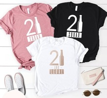 Buy 21st Birthday Shirts And Get Free Shipping On AliExpress