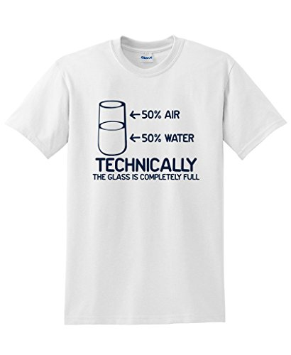 38bae6002 Technically The Glass Is Completely Science Sarcasm Funny Cool Humor T  Shirts Fashion T-Shirt Men Clothing Top Tees