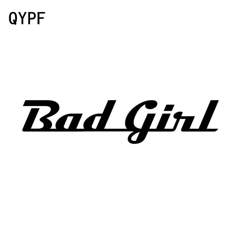 QYPF 15CM*3.4CM Fashion Fun Joke BAD GIRL Car Window Sticker Decal Black Silver High-quality Vinyl C15-1904