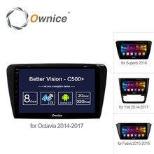 "Ownice 10.1 ""/9"" C500 + Android 6.0 Octa 8 Core Coches Reproductor de Radio GPS DVD 2G + 32G para skoda Octavia Fabia Superb Yeti 4G SIM DAB +"