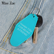 THANK YOU FOR BEING A FRIEND Keychain Key Chain Blue keytag Comedy The Golden Girls Accessories Jewelry Gift for friends(China)