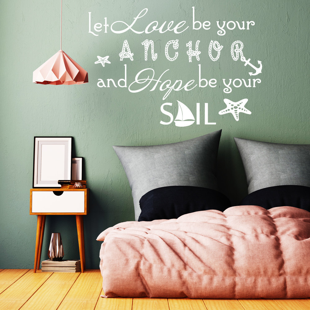 Quote Wall Decal Let Love Be Your Anchor Family Vinyl Sticker Sayings Home  Bedroom Nautical Removable Living Room Decor WW 104. Bedroom Wall Sayings Promotion Shop for Promotional Bedroom Wall