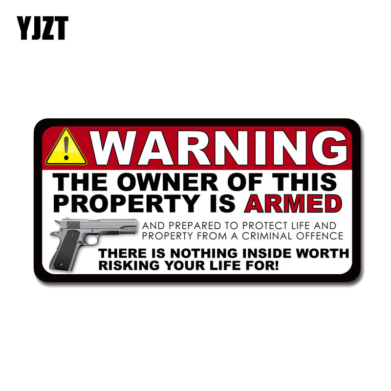 YJZT 15.2CM*7.6CM Warning PVC THE OWNER OF THIS PROPERTY IS ARMED Decal Car Sticker 12-0159