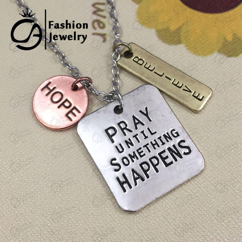 Antique Silver Plated Pray until something happens Hope Believe Inspirational Word Necklace 20Pcs lot LN1090