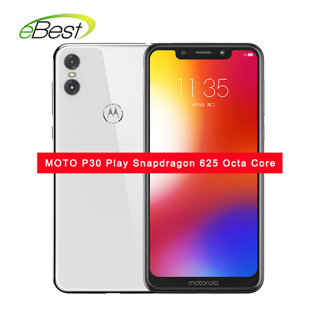 MOTO P30 Play Mobile phone 4GB RAM 64GB ROM 5.86 Inch 13MP+2MP 3000mAh 4G LTE Snapdragon 625 Octa Core Fingerprint ID Smartphone