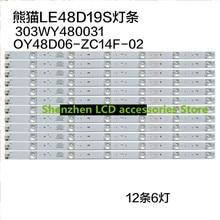 12 шт./лот для панда LE48D19S ЖК-дисплей ТВ лампа OY48D06-ZC14F-02 303WY480031 51 см