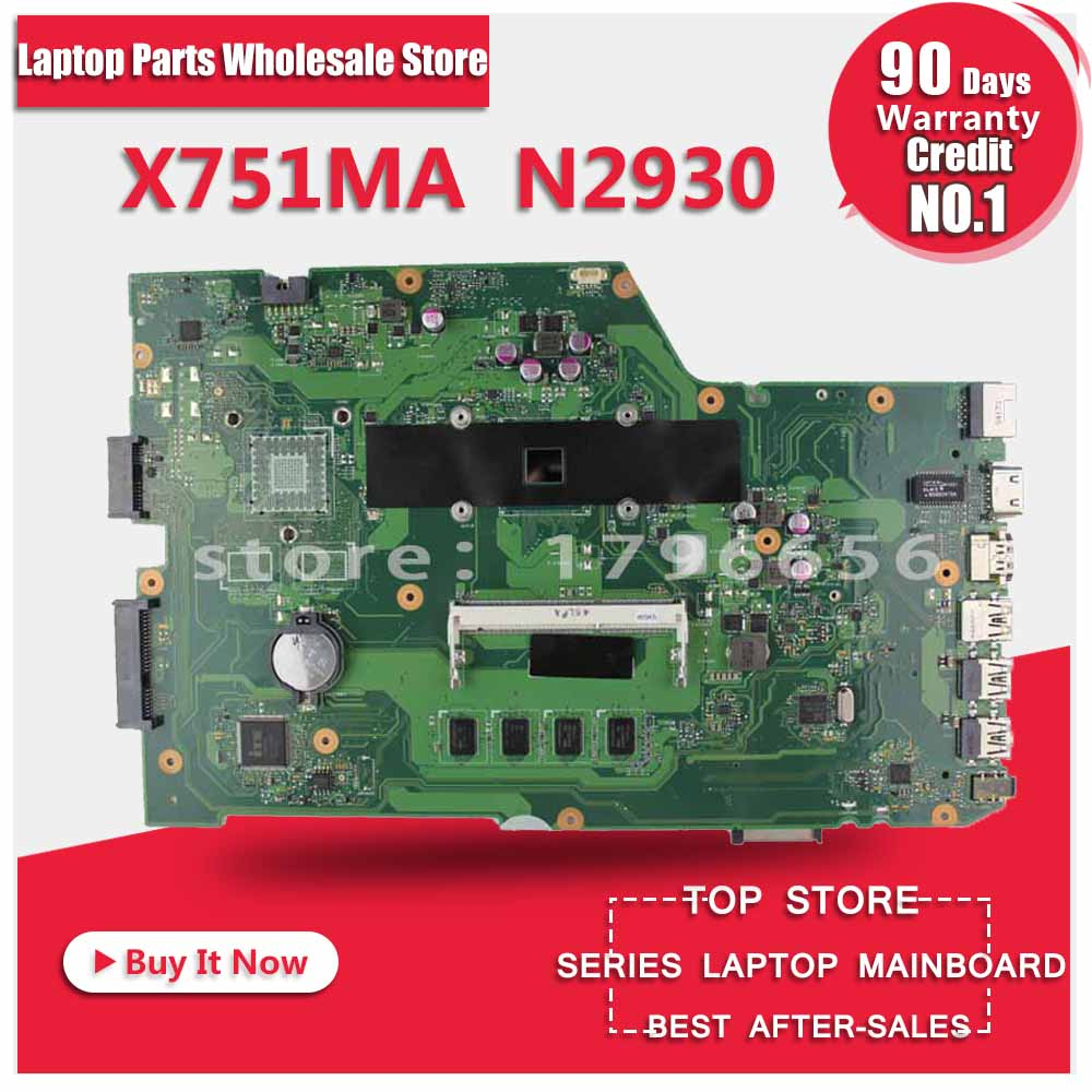 K751M K751MA X752M R752MA X751MA Motherboard For Asus N2930 Processor X751MD REV2.0 Mainboard Tested ok for asus k751m k751ma x751ma r752m r752ma motherboard x751md rev2 0 mainboard processor n2830 2g memory on board 100