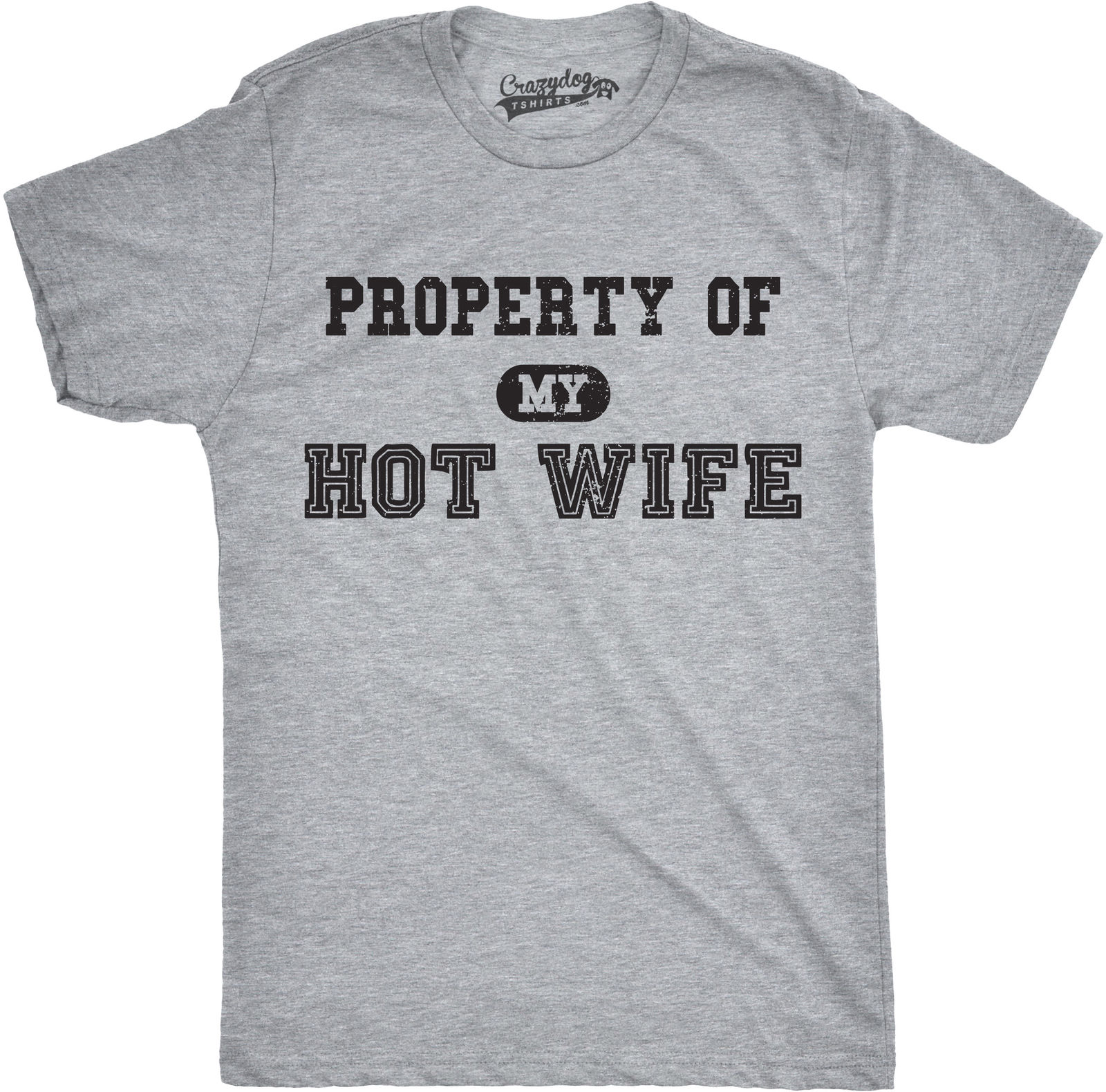 Mens Property of My Hot Wife Funny Wedding Valentines Day Anniversary T shirt Cheap wholesale tees Summer Men'S fashion Tee