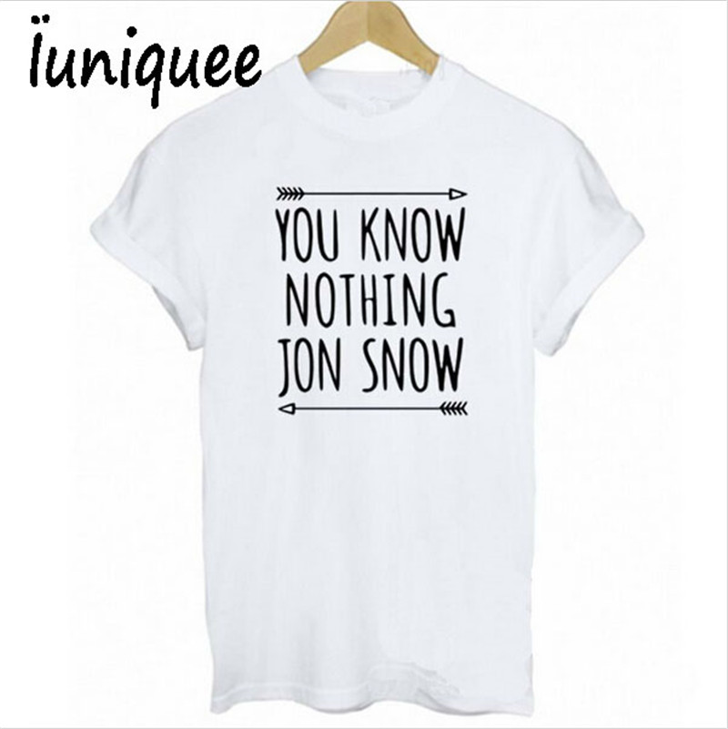 f2b9ffa5b9f Women T shirt You Know Nothing Jon Snow Printed Letter T shirt 2017 Summer  Games Of Thrones Women T Shirt Camisetas Mujer-in T-Shirts from Women s  Clothing ...