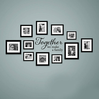 Together We Make A Family Quotes Decal Family Vinyl Wall Sticker Family Picture Art Home Decor Living Room 3228 1