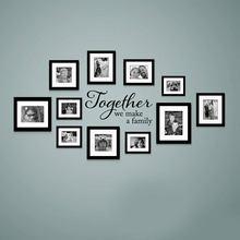 Juntos fazemos uma família citações decalque família vinil adesivo de parede imagem da família arte decoração para casa sala estar 3228