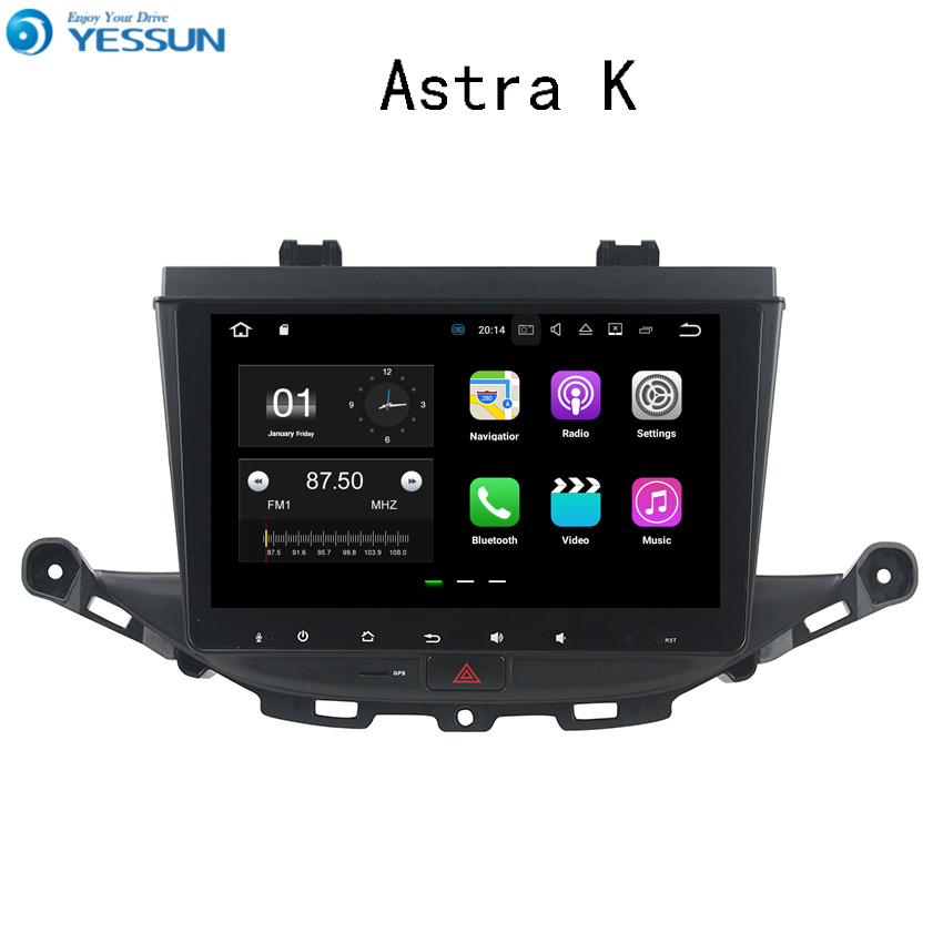 YESSUN Car Navigation GPS For Opel Astra K 2016~2017 Android Audio Video HD Touch Screen Stereo Multimedia Player No CD DVD yessun android car navigation gps for hyundai santa fe 2006 2012 audio video hd touch screen stereo multimedia player no cd dvd