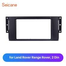 Seicane 2 Din Auto Radio Refitting Trim Bezel Frame per Land Rover Range Rover Auto Piastra del Pannello in Dash