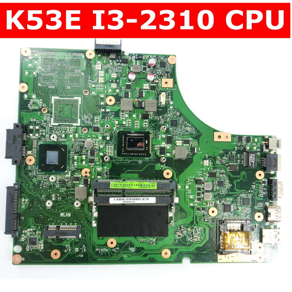 K53E Onboard I3-2310 CPU Mainboard REV 6.0 For Asus K53E K53SD A53S K53S X53S P53S laptop motherboard 100% Tested free shippingK53E Onboard I3-2310 CPU Mainboard REV 6.0 For Asus K53E K53SD A53S K53S X53S P53S laptop motherboard 100% Tested free shipping