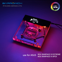 BARROW Monoblock use for ASUS ROG R6E / R6A / X299 Motherboard / RAMPAGE VI EXTREME/APEX - Nickel Radiator RGB Support AURA SYNC barrowch mb asr6ea pa motherboard water cooling block for asus rog rampage vi