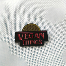 Kick-ass VEGAN THINGS pin