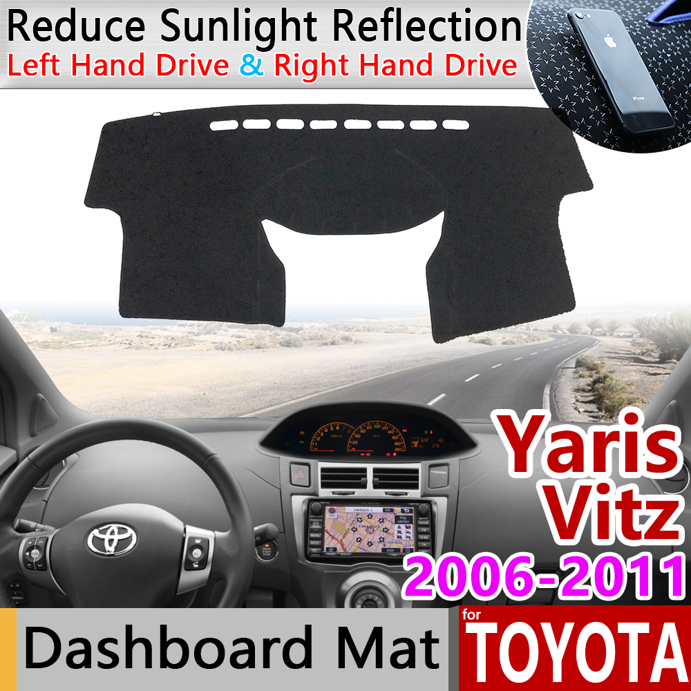 For Toyota Yaris Vitz XP90 2006~2011 90 Anti-Slip Mat Dashboard Cover Pad Sunshade Dashmat Carpet Car Accessories 2007 2008 2009