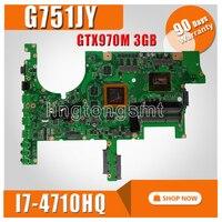 G751JY GTX 970M/3GB/I7 4710HQ Laptop Motherboard for ASUS ROG G751 G751J G751JY G751JT G751JL G751JS Notebook Mainboard Rev 2.0