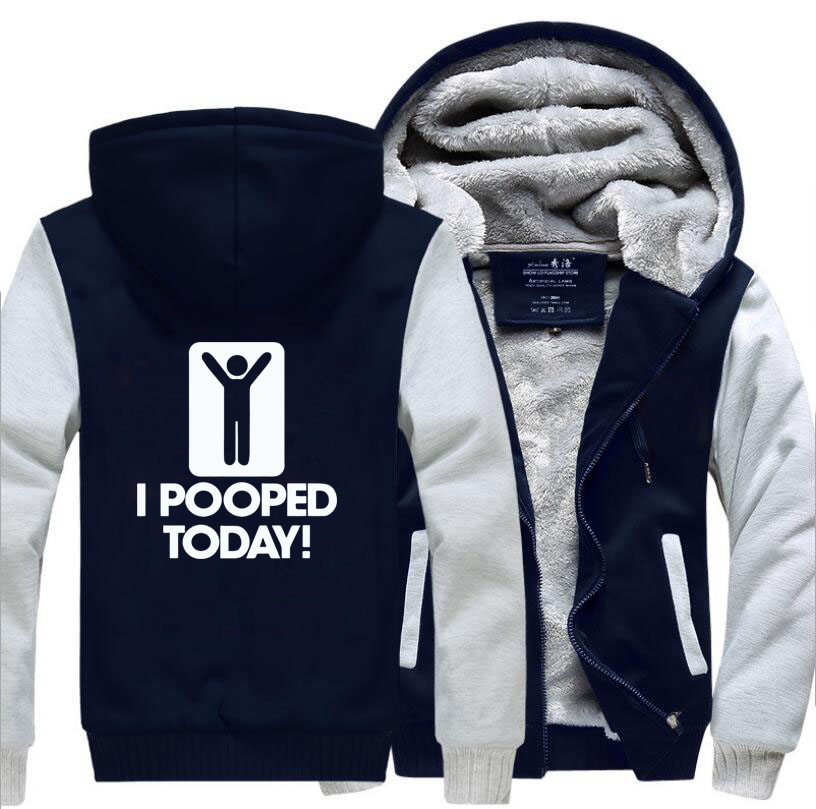 Adult Funny Hoodies I Pooped Today Autumn Winter Fleece High Quality Sweatshirts Men 2019 Thicken Hoodies Casual Men 39 s Hooded in Hoodies amp Sweatshirts from Men 39 s Clothing