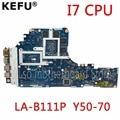 KEFU ZIVY2 LA-B111P материнская плата для Lenovo Y50-70 материнская плата для ноутбука i7 CPU GTX860M оригинальная тестовая материнская плата