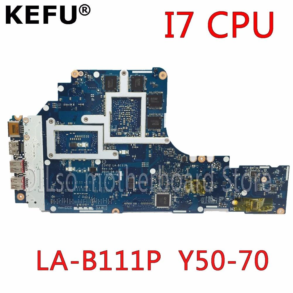 KEFU ZIVY2 LA B111P motherboard for Lenovo Y50 70 laptop motherboard i7 CPU GTX860M original Test motherboard notebook