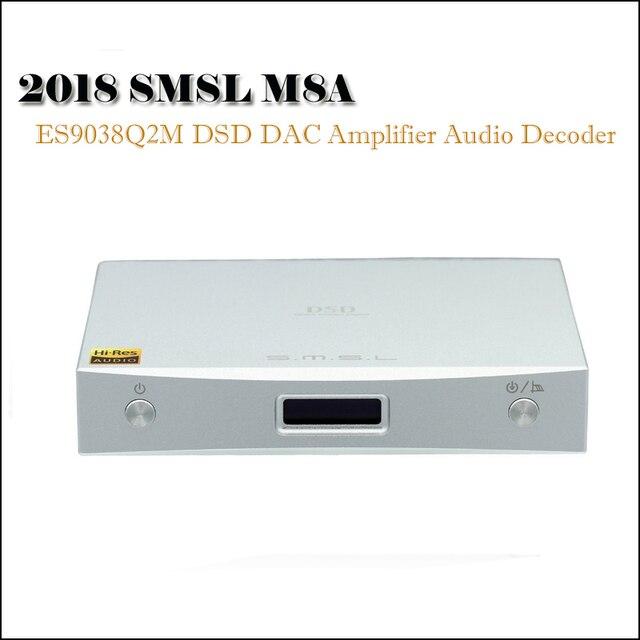 SMSL M8A аудио ЦАП домашний усилитель декодер DSD DAC ES9028Q2M усилители XMOS Xu208 Hifi DAC USB оптический коаксиальный Вход Amp
