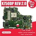 X750DP Motherboard REV:2.0 For ASUS X550 X550DP K550D X550D K550DP laptop Motherboard X750DP Mainboard X750DP Motherboard 100%OK