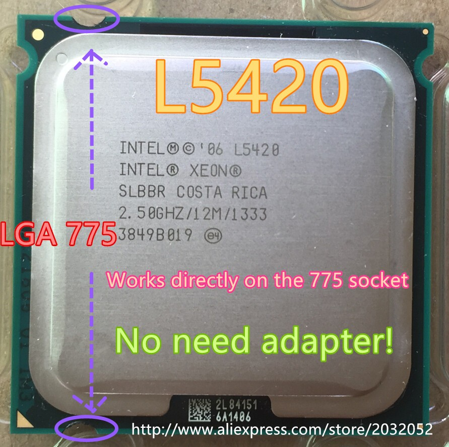 lntel Xeon L5420 2.5GHz/12M/1333Mhz/CPU equal to LGA775 Core 2 Quad Q9300 CPU,works on LGA775 mainboard no need adapter