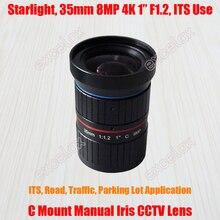 """Luz das estrelas 8mp 4 k 1 """"35mm f1.2 manual seu tráfego rodoviário vigilância cctv lente c montagem para 5mp 6mp 8 megapixel hd caixa corpo câmera"""