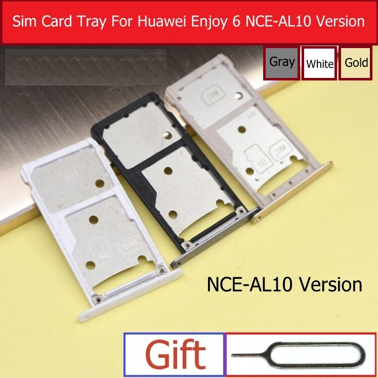 US $2 65 5% OFF|SIM Card Slot & Micro SD Card Tray Holder Adapter For  Huawei Enjoy 6 NCE AL10 NEC TL10/AL00 Memory & Sim Card Socket  Replacement-in