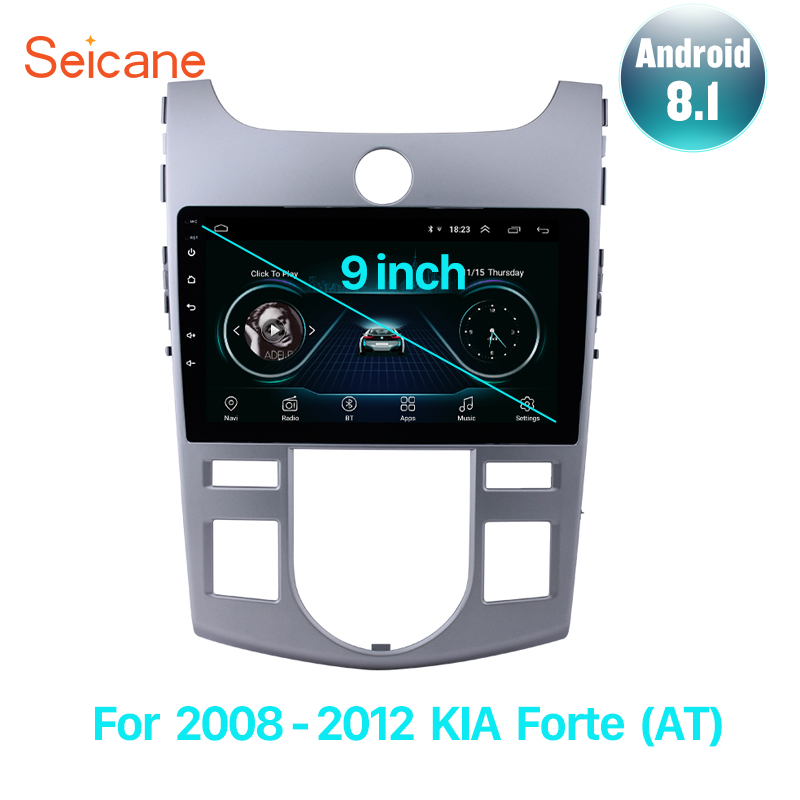 Seicane 9 polegada android 8.1 2din navegação gps do carro rádio multimídia player para 2008 2009 2010 2011 2012 kia forte (at) wif 3g