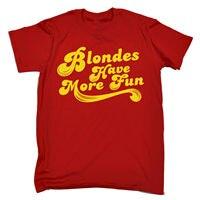 Gildan Blonds Have More Fun T-SHIRT Tee Fair Hair Funny Birthday Gift Present for Him Tee Shirt Mens 2017 New T Shirts Printing
