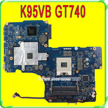 R900VB K95V K95VB Motherboard ZAY90 LA-A681P Mainboad For Asus GT740 2G 4RAM Solts Fit K95VM A95V K95V K95VJ A95VJ 100% Tested