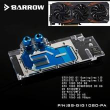 BARROW Full Cover Graphics Card Block use for GIGABYTE GTX1080/1070 G1 GAMING/ GV-N1080WF2 GPU Radiator RGB Light to AURA