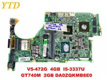 Original for ACER V5-472G laptop motherboard V5-472G 4GB I5-3337U GT740M 2GB DA0ZQKMB8E0 tested good free shipping