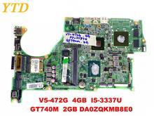 Original for ACER V5-472G laptop motherboard V5-472G 4GB I5-3337U GT740M 2GB DA0ZQKMB8E0 tested good free shipping