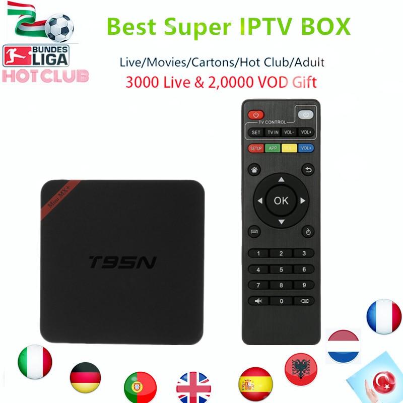 Super Italy IPTV T95N BOX  Smart TV BOX Europe Germany UK IPTV Box 3000+LiveTV 20,000+VOD Hotclub android tv box Adult Channel germany north 1 500 000
