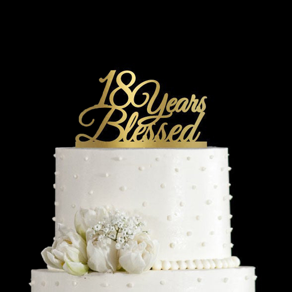 Superb 18 Years Blessed Birthday Cake Topper Anniversary Cake Topper Funny Birthday Cards Online Alyptdamsfinfo